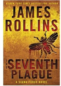 The Seventh Plague By James Rollins Hardcover NWT